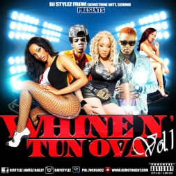 Whine N' Tun Ova Vol. 1 [Dancehall Mix] (2015)